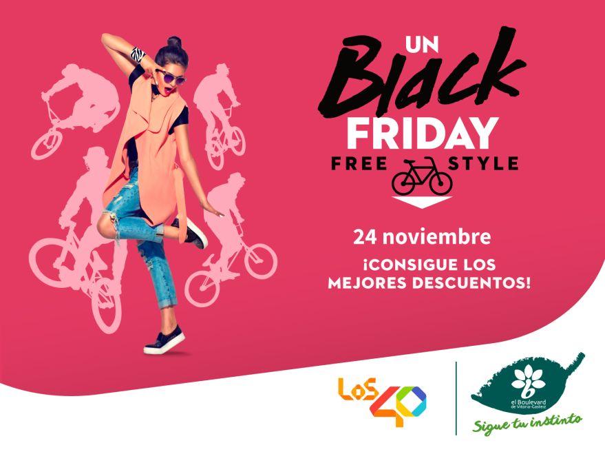 Black Friday Free Style El Boulevard