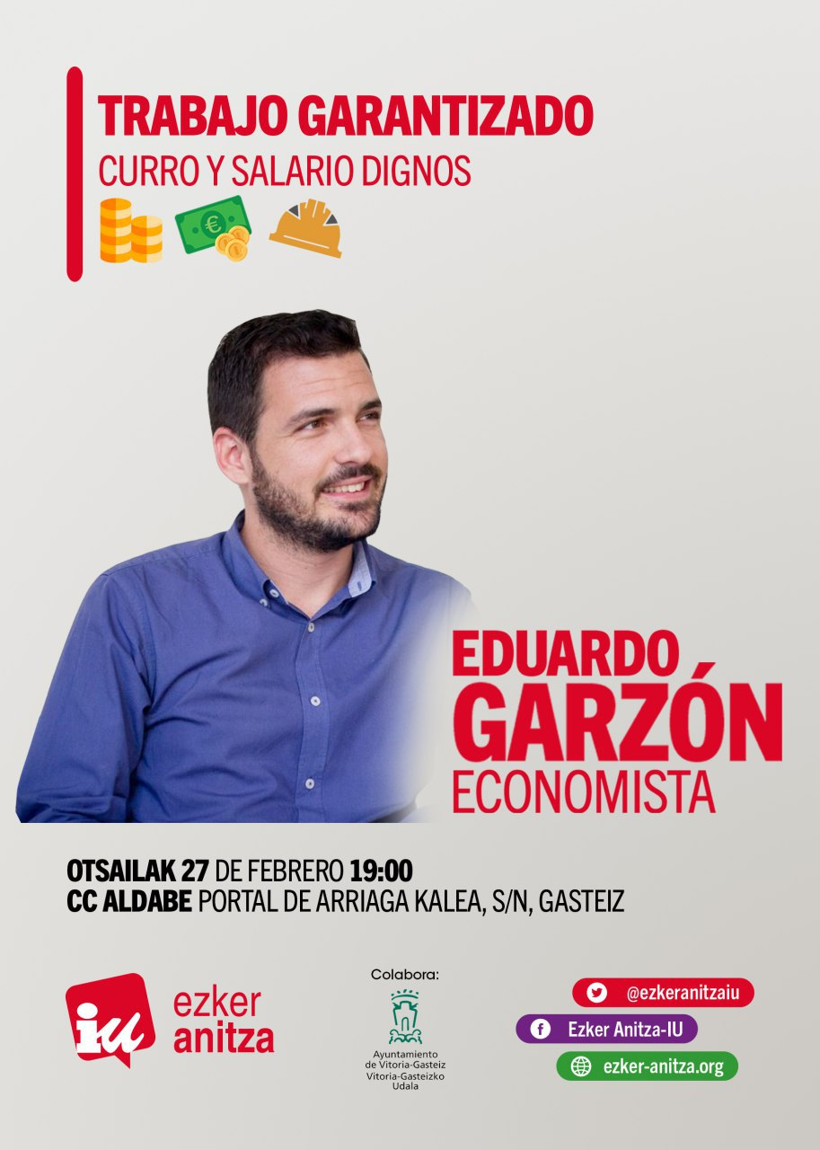 trabajo garantizado izquierda unida eduardo garzon salarios dignos
