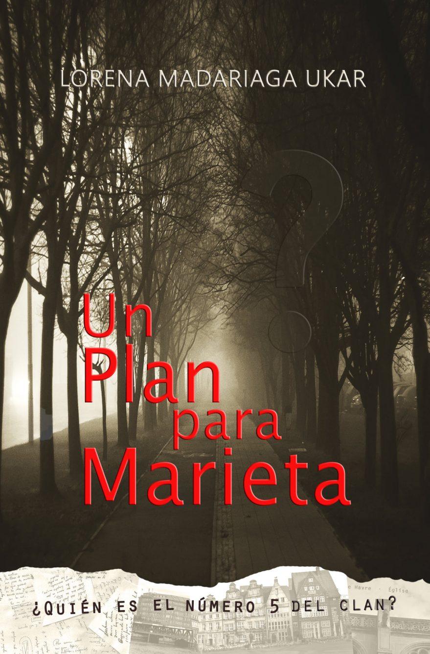 un plan para marieta lorena madariaga vitoria