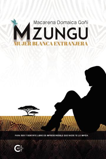 Portada MZUNGU Mujer Blanca extranjera