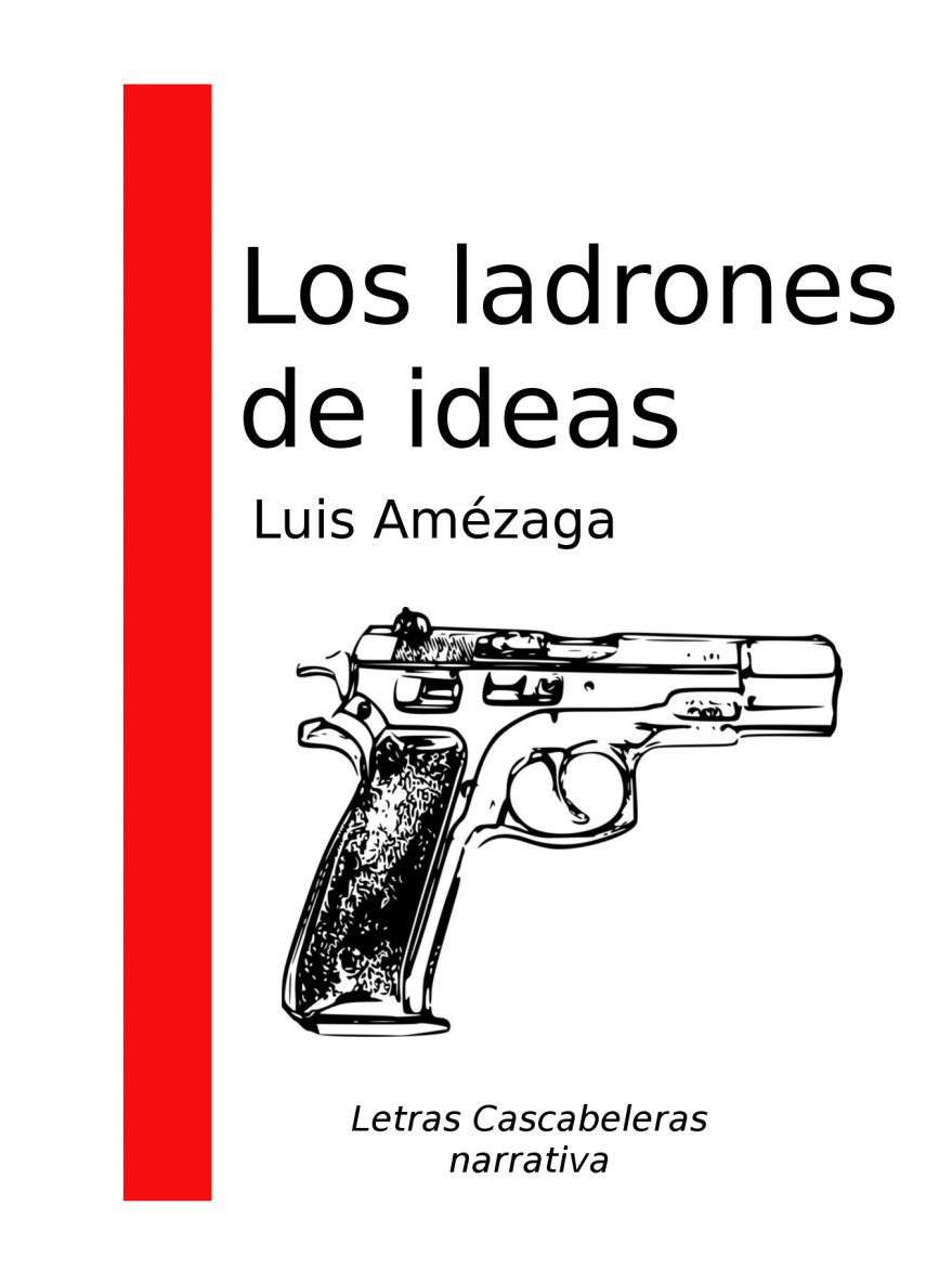 """Portada """"Los ladrones de ideas"""""""